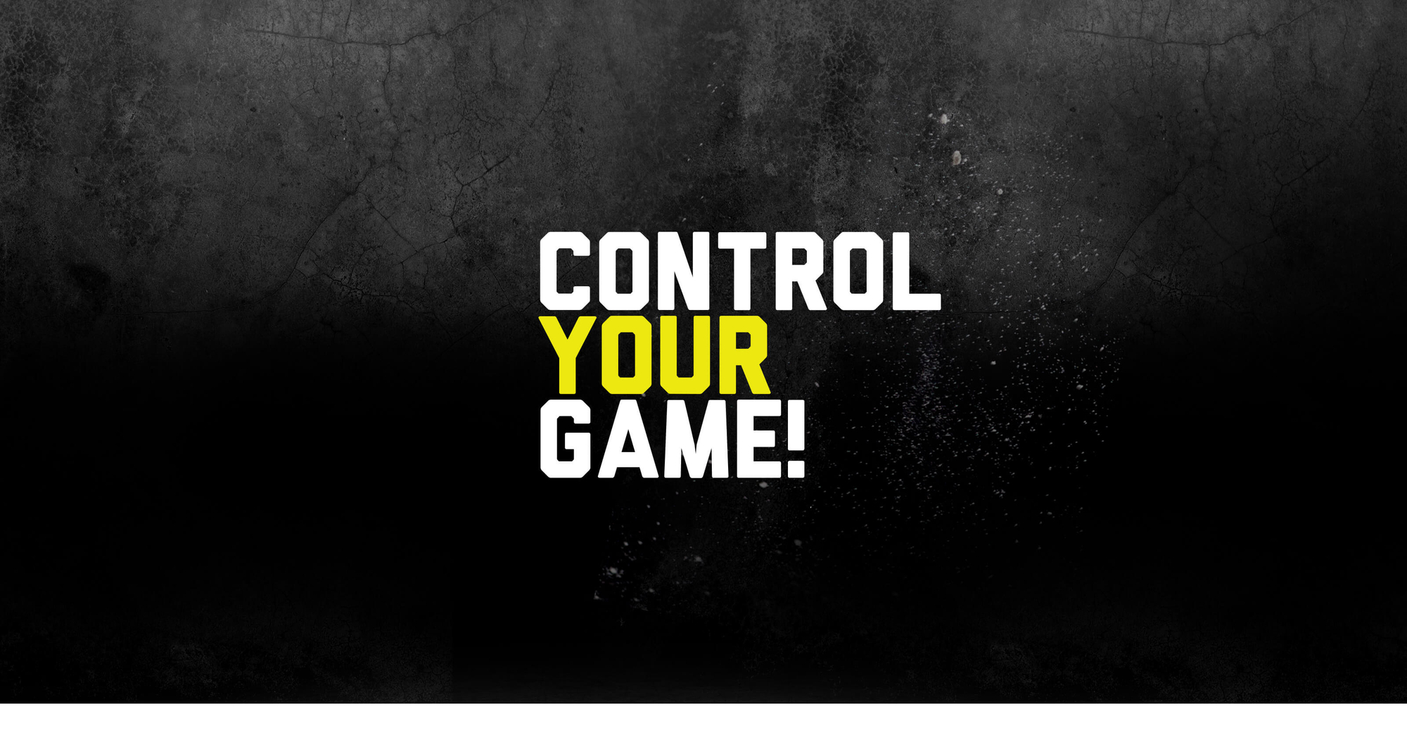Control your game